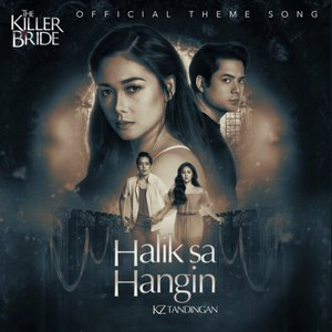 "Halik Sa Hangin (From ""The Killer Bride"")"