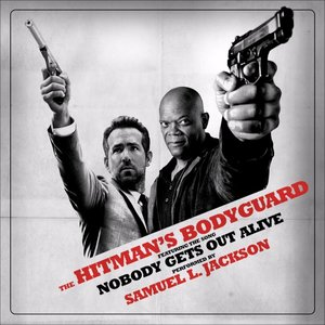 "Nobody Gets Out Alive (From ""The Hitman's Bodyguard"")"