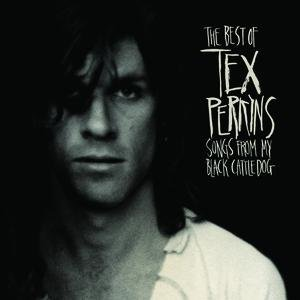 The Best Of Tex Perkins - Songs From My Black Cattledog