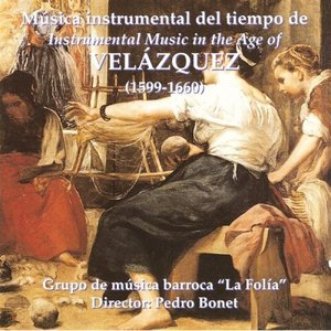 Instrumental Music In The Age Of Valezquez (1599-1660)