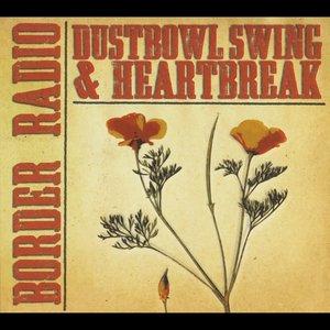 Dustbowl Swing & Heartbreak