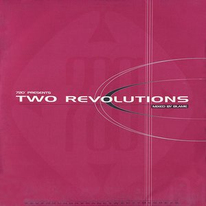 720 Presents: Two Revolutions