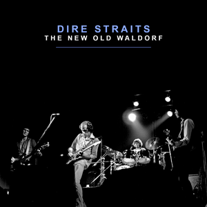 Dire Straits - The New Old Waldorf - Lyrics2You