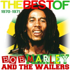 The Best of Bob Marley 1970-1971