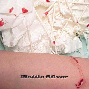 Mattie Silver - Single