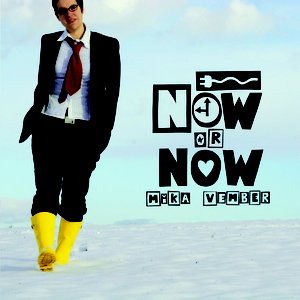 Now Or Now