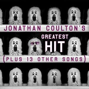 Jonathan Coulton's Greatest Hit (Plus 13 Other Songs)