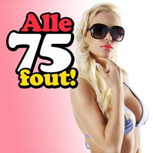 Alle 75 Fout!