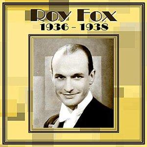 Roy Fox 1936-1938