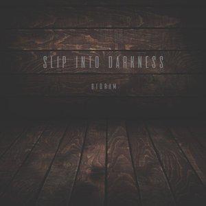 Slip into Darkness - Single