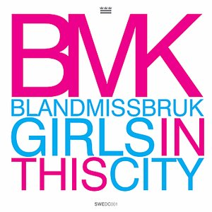 Girls In This City