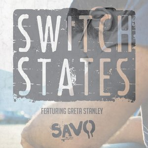 Switch States (feat. Greta Stanley)