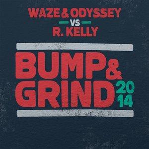 Bump & Grind 2014 (Remixes)