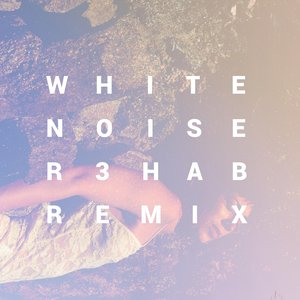 White Noise (R3hab Remix)