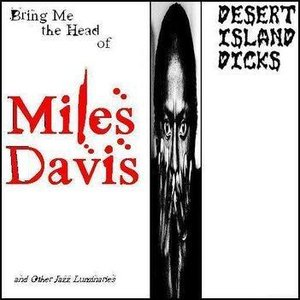 Image pour 'Bring Me the Head of Miles Davis and Other Jazz Luminaries'