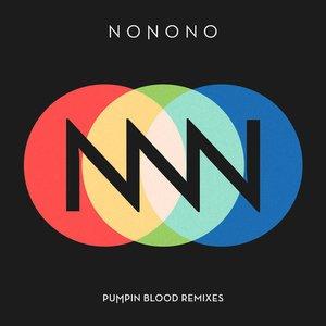 Pumpin Blood Remixes
