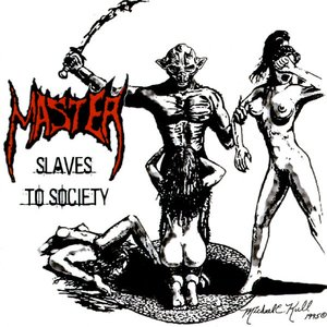 Slaves To Society