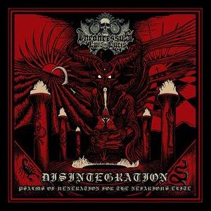 Disintegration: Psalms Of Veneration For The Nefarious Elite
