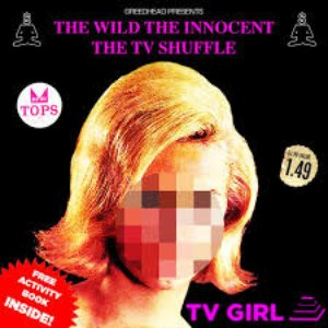 The Wild, The Innocent, The TV Shuffle