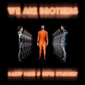 We Are Brothers (feat. Rufus Starlight)