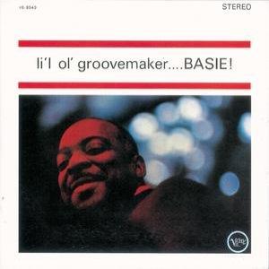 Li L Ol Groovemaker...Basie!