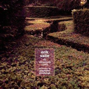 Erik Satie : 42 vexations