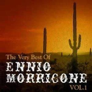 The Very Best Of Ennio Morricone Vol.1