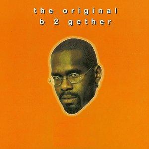 B 2 Gether