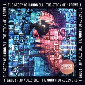 The Story Of Hardwell (Best Of)