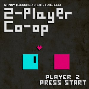 2-player Co-op (Player 2 Press Start) (feat. Tori Lee)