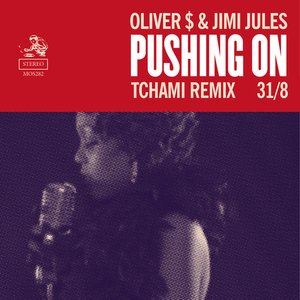 Pushing On (Tchami Remix)