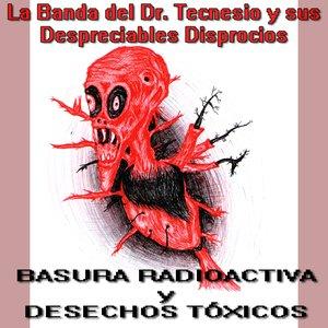 Avatar de La Banda del Dr. Tecnesio y Sus Despreciables Disprocios