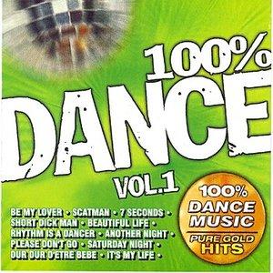 100% Dance Vol. 1 - 100% Dance Music - Pure Gold Hits