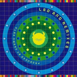 LSD & Remixes