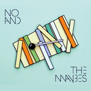 No and the Maybes
