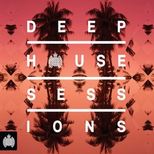 Ministry of Sound: Deep House Sessions