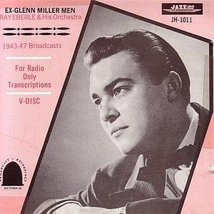 Ex-Glenn Miller Men - 1943-1947 Broadcasts