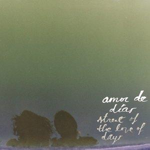 Street of the Love of Days (Bonus Track Version)