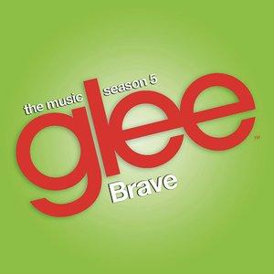 Brave (Glee Cast Version) - Single