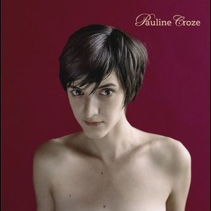 Pauline Croze (Nouvelle édition)