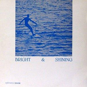 Bright & Shining