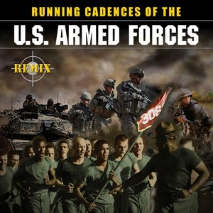 Running Cadences Of The U.S Armed Forces - Remix