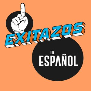 Exitazos en Español