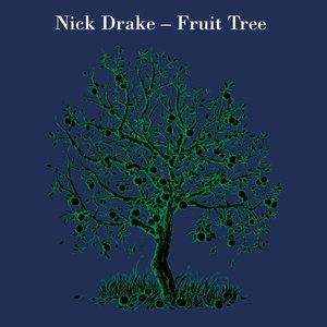 Fruit Tree: The Complete Recorded Works