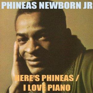Phineas Newborn Jr.: Here's Phineas / I Love Piano