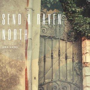 Send A Raven North