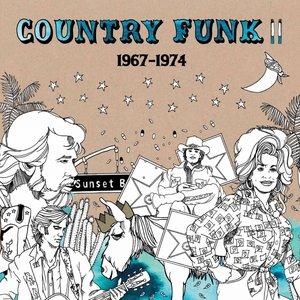 Country Funk Volume II 1967 - 1974