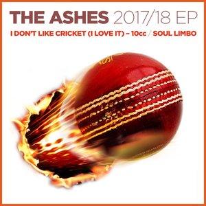 The Ashes 2017-18 / I Don't Like Cricket (I Love It)