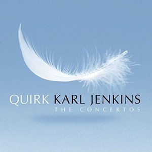 Karl Jenkins: Quirk, Sarikiz & Over the Stone