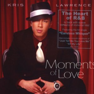 Moments of Love - Kris Lawrence